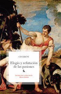 ELOGIO Y REFUTACION DE LAS PASIONES