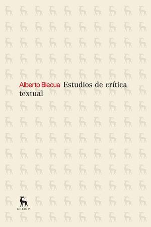ESTUDIOS SOBRE CRITICA TEXTUAL