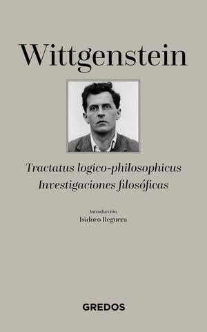 TRACTATUS LOGICO-PHILOSOPHICUS / INVESTIGACIONES FILOSOFICAS