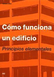COMO FUNCIONA UN EDIFICIO. PRINCIPIOS ELEMENTALES