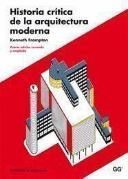 HISTORIA CRITICA DE LA ARQUITECTURA MODERNA