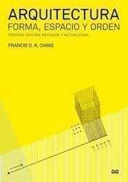 ARQUITECTURA. FORMA, ESPACIO Y ORDEN