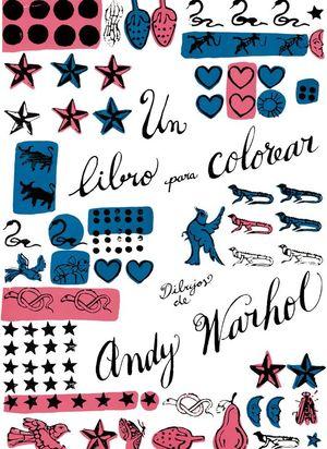 UN LIBRO PARA COLOREAR. DIBUJOS DE ANDY WARHOL. WARHOL, ANDY ...