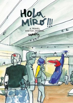 HOLA, MIRO!!! A TRAVEL SKETCH JOURNAL