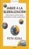 JAQUE A LA GLOBALIZACION