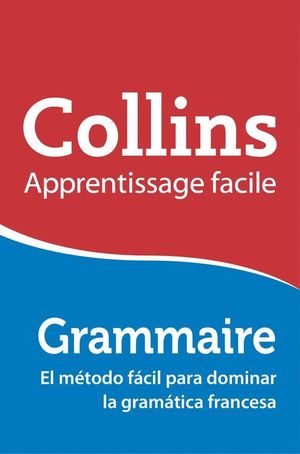 GRAMMAIRE COLLINS APPRENTISSAGE FACILE