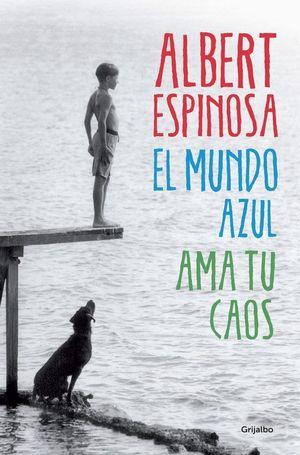 EL MUNDO AZUL AMA TU CAOS