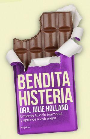BENDITA HISTERIA