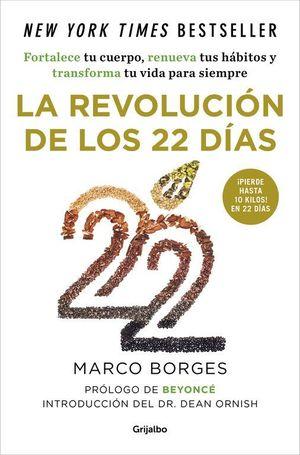LA REVOLUCIÓN DE LOS 22 DÍAS