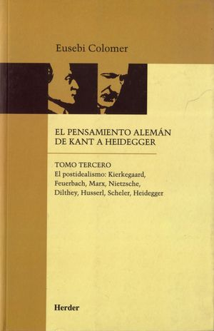PENSAMIENTO ALEMAN DE KANT A HEIDEGGER VOL 3