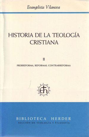 HISTORIA DE LA TEOLOGIA CRISTIANA VOL. II