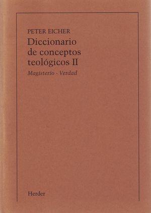 DICCIONARIO DE CONCEPTOS TEOLOGICOS TOMO II