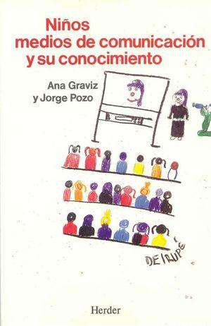 NIÑOS, MEDIOS DE COMUNICACION Y SU CONOCIMIENTO
