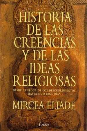 HISTORIA DE LAS CREENCIAS Y DE LAS IDEAS RELIGIOSAS (T)