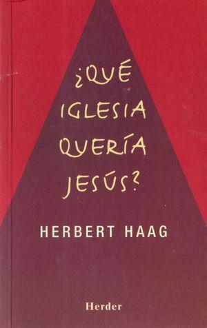 QUE IGLESIA QUERIA JESUS?