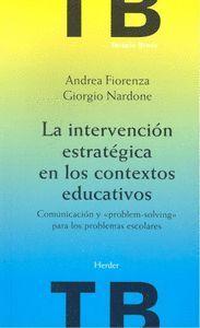 LA INTERVENCION ESTRATEGICA EN LOS CONTEXTOS EDUCATIVOS