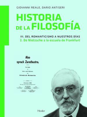 HISTORIA DE LA FILOSOFIA, VOL.III/2 DE NIETZSCHE A LA ESCUELA