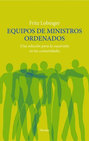 EQUIPO DE MINISTROS ORDENADOS