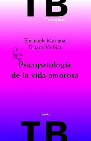 PSICOPATOLOGÍA DE LA VIDA AMOROSA
