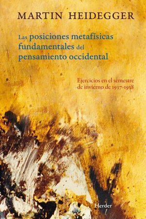 POSICIONES METAFISICAS FUNDAMENTALES DEL PENSAMIENTO OCCIDENT