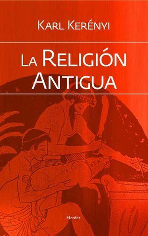 LA RELIGIÓN ANTIGUA