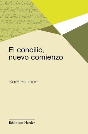 EL CONCILIO, NUEVO COMIENZO