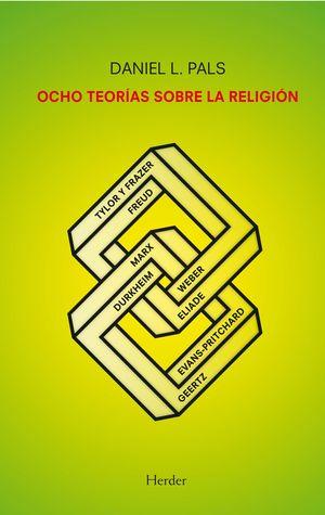 OCHO TEORÍAS SOBRE LA RELIGIÓN