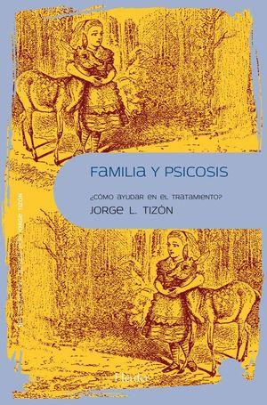 FAMILIA Y PSICOSIS