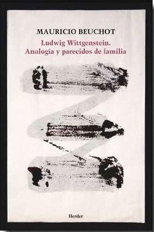 LUDWIG WITTGENSTEIN ANALOGIA Y PARECIDOS DE FAMILIA