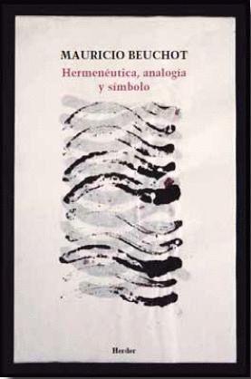 HERMENUTICA ANALOGIA Y SIMBOLO
