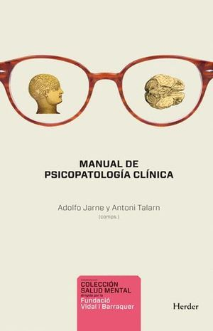 MANUAL DE PSICOPATOLOGIA CLINICA 2ª.ED. ACTUALIZADA