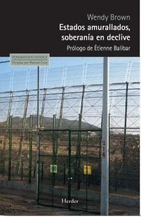 ESTADOS AMURALLADOS, SOBERANIA EN DECLIVE