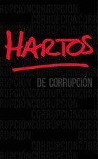 HARTOS DE CORRUPCION