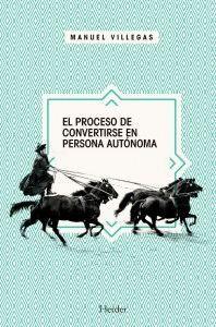 PROCESO DE CONVERTIRSE PERSONA AUTONOMA.