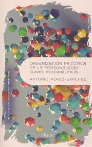 ORGANIZACIÓN PSICÓTICA DE LA PERSONALIDAD