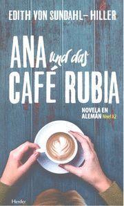 ANA UND DAS CAFÉ RUBIA (ALEMAN A2)