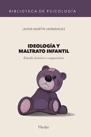 IDEOLOGÍA Y MALTRATO INFANTIL
