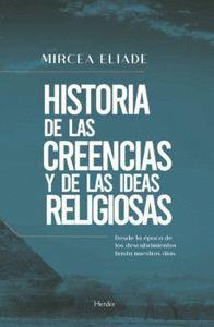 HISTORIA DE LAS CREENCIAS Y DE LAS IDEAS RELIGIOSAS