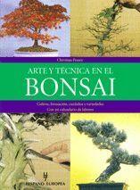 ARTE Y TECNICA EN EL BONSAI