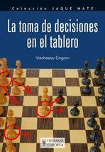 LA TOMA DE DECISIONES EN EL TABLERO