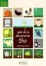 GUIA DE LA ALIMENTACION BIO (COCINA BIO)