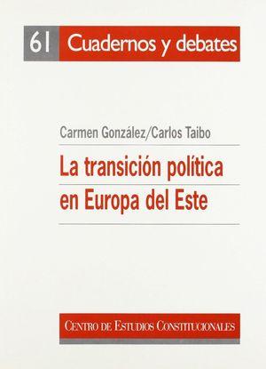 LA TRANSICION POLITICA EN EUROPA DEL ESTE