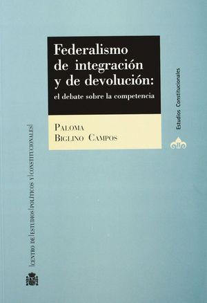 FEDERALISMO DE INTEGRACIÓN Y DE DEVOLUCIÓN
