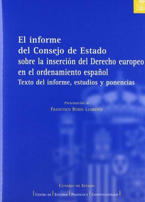 EL INFORME DEL CONSEJO DE ESTADO SOBRE LA INSERCIÓN DEL DERECHO EUROPEO EN EL OR