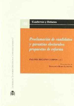 PROCLAMACIÓN DE CANDIDATOS Y GARANTÍAS ELECTORALES