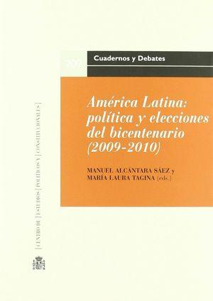 AMÉRICA LATINA. POLÍTICA Y LECCIONES DEL BICENTENARIO (2009-2010)