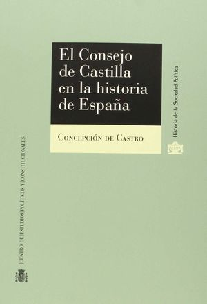 EL CONSEJO DE CASTILLA EN LA HISTORIA DE ESPAÑA