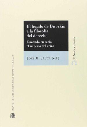 EL LEGADO DE DWORKIN A LA FILOSOFIA DEL DERECHO