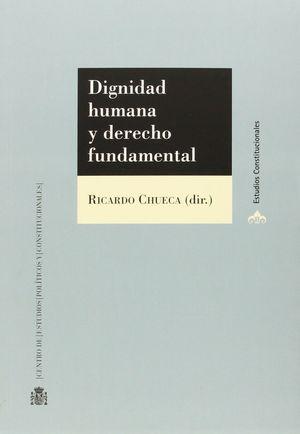 DIGNIDAD HUMANA Y DERECHO FUNDAMENTAL