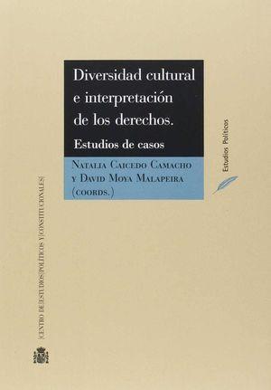 DIVERSIDAD CULTURAL E INTERPRETACION DE LOS DERECHOS